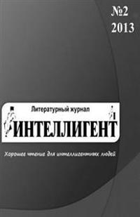 The Intellectual (Intelligent): Russian Literary Magazine (in Russian Language)