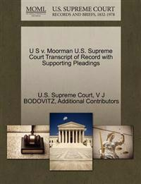 U S V. Moorman U.S. Supreme Court Transcript of Record with Supporting Pleadings