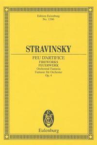 Stravinsky: Fireworks, Op. 4: Orchestral Fantasia