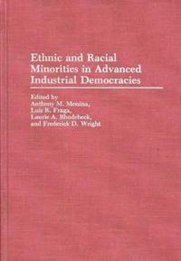Ethnic and Racial Minorities in Advanced Industrial Democracies