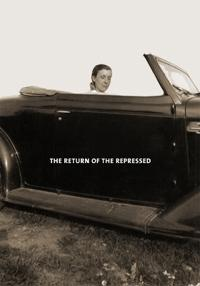 Louise Bourgeois: The Return of the Repressed/Psychoanalytic Writings