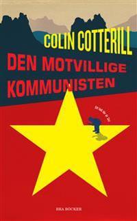 Den motvillige kommunisten