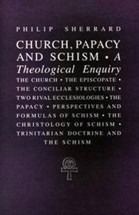 Church, Papacy, and Schism