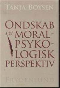 Ondskab i et moralpsykologisk perspektiv