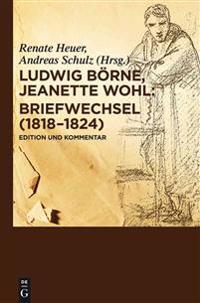 Briefwechsel (1818-1824): Edition Und Kommentar