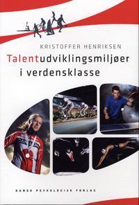 Talentudviklingsmiljøer i verdensklasse