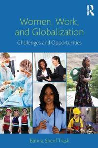 Women, Work, and Globalization