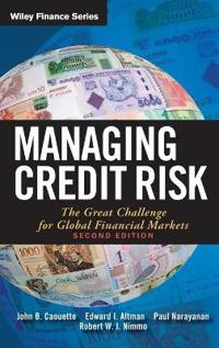 Managing Credit Risk: The Great Challenge for Global Financial Markets
