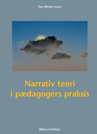 Narrativ teori i pædagogers praksis