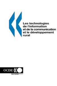 Les Technologies De L'Information Et De La Communication Et Le D?Veloppement Rural