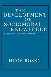 The Development of Sociomoral Knowledge