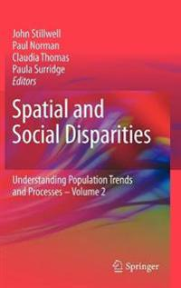 Spatial and Social Disparities