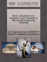 Blind V. Brockman U.S. Supreme Court Transcript of Record with Supporting Pleadings