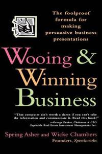 Wooing and Winning Business