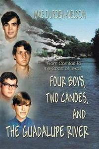 Four Boys, Two Canoes, and the Guadalupe River