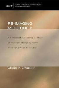 Re-Imaging Modernity