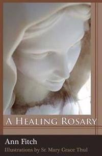 A Healing Rosary