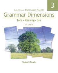 Grammar Dimensions, Book 3: Form, Meaning, Use [With Access Code]