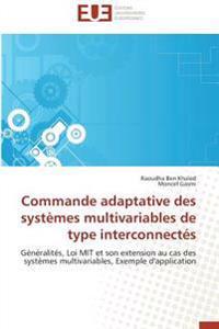 Commande adaptative des systèmes multivariables de type interconnectés