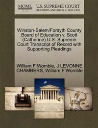Winston-Salem/Forsyth County Board of Education V. Scott (Catherine) U.S. Supreme Court Transcript of Record with Supporting Pleadings
