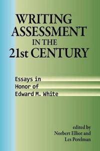 Writing Assessment in the 21st Century