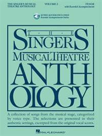 The Singer's Musical Theatre Anthology, Volume 2: Tenor [With 2 CDs]