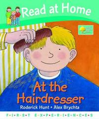 Read at Home: First Experiences: at the Hairdresser