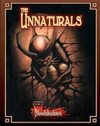 The Unnaturals (Classic Reprint): A Supplement for Bloodshadows