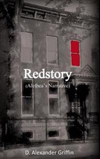Redstory: The Story of Red, Alethea's Narrative