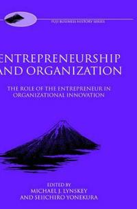 Entrepreneurship and Organization