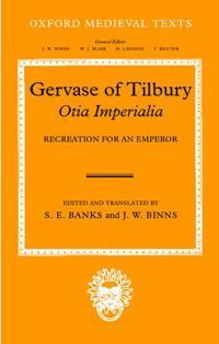 Gervase of Tilbury: Otia Imperialia