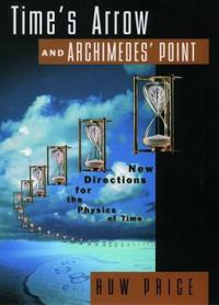 Time's Arrow & Archimedes' Point