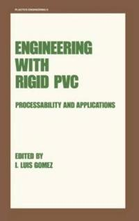 Engineering With Rigid Pvc