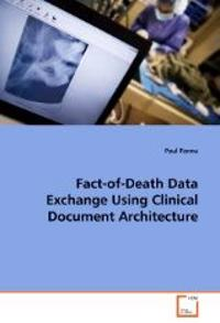 Fact-Of-Death Data Exchange Using Clinical Document Architecture