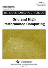 International Journal of Grid and High Performance Computing, Vol 5 ISS 1