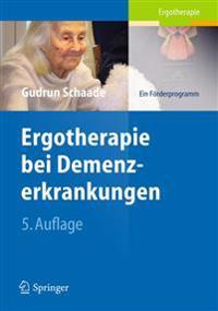 Ergotherapie Bei Demenzerkrankungen: Ein Förderprogramm