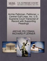 Archie Peltzman, Petitioner, V. Central Gulf Lines, Inc. U.S. Supreme Court Transcript of Record with Supporting Pleadings