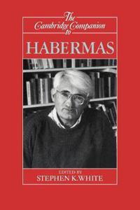 The Cambridge Companion to Habermas