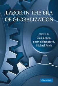 Labor in the Era of Globalization