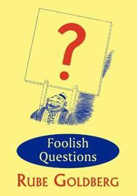 Foolish Questions