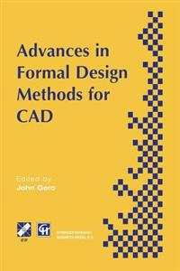 Advances in Formal Design Methods for CAD