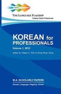 Korean for Professionals Volume 1