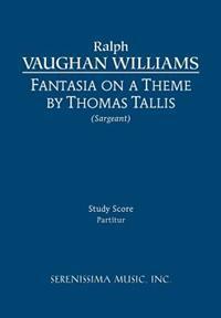 Fantasia on a Theme of Thomas Tallis - Study Score