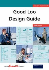 Good Loo Design Guide 2004