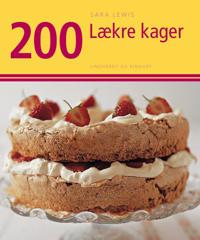 200 lækre kager