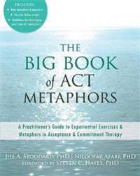 The Big Book of Act Metaphors