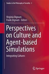 Perspectives on Culture and Agent-Based Simulations
