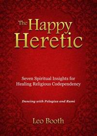 The Happy Heretic