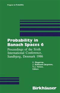 Probability in Banach Spaces 6
