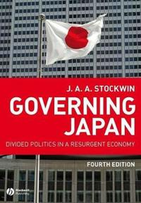 Governing Japan: Divided Politics in a Resurgent Economy